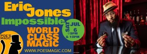 The Impossible Magic of Eric Jones @ Poe's Magic Theatre at The Lord Baltimore Hotel | Baltimore | Maryland | United States