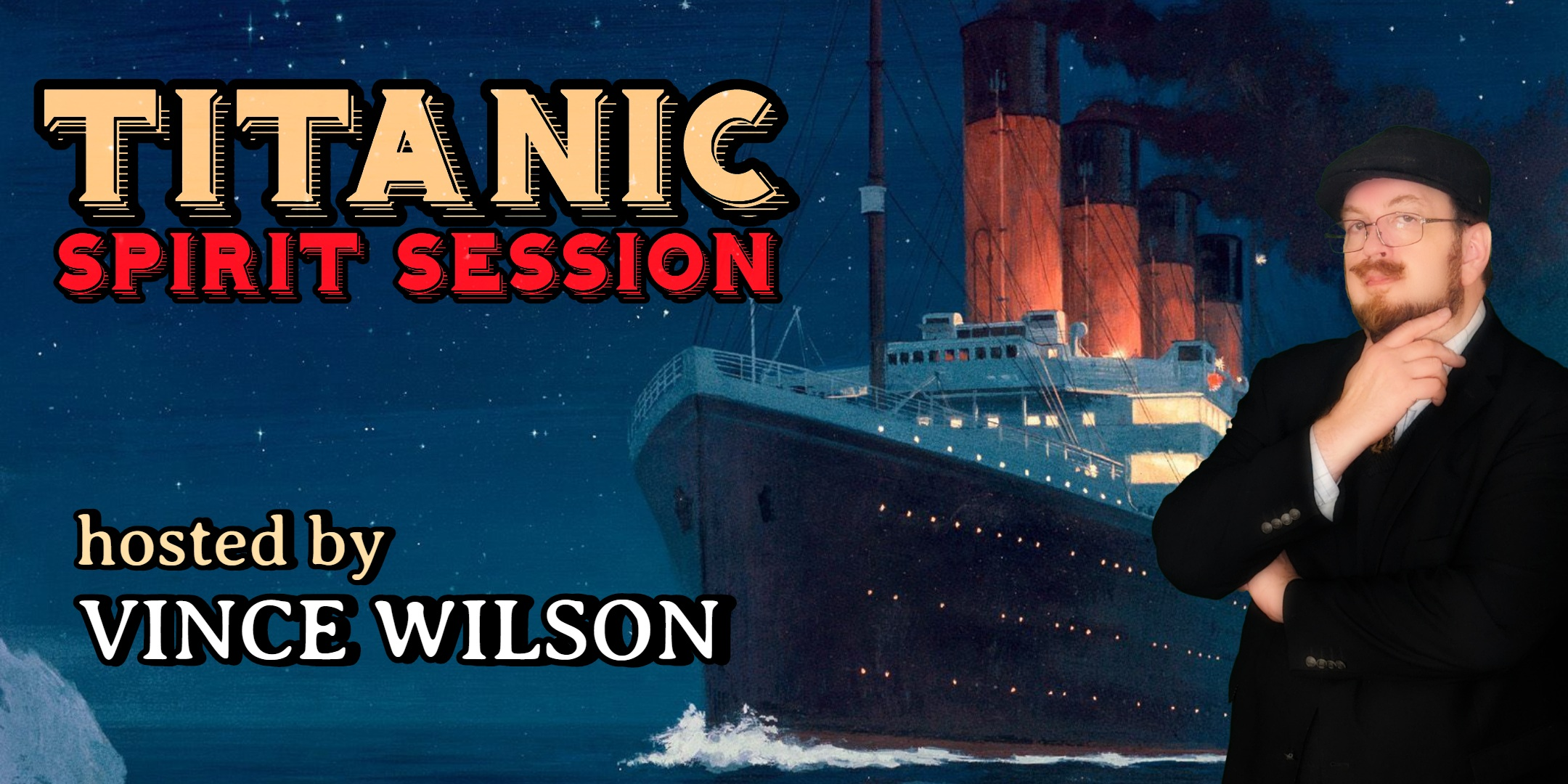 TITANIC SPIRIT SESSION