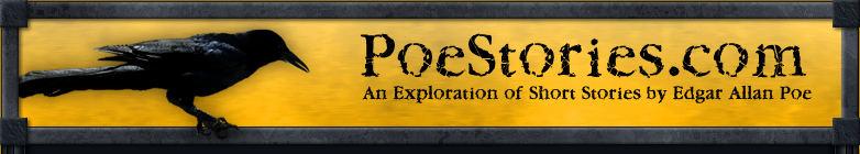 PoeStories.com - An exploration of short stories by Edgar Allan Poe