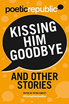 Kissing Him Goodbye and Other Stories Kindle Edition by Glenda Cooper (Author), S.E. Crowder (Author), Leslie Roberts (Author),