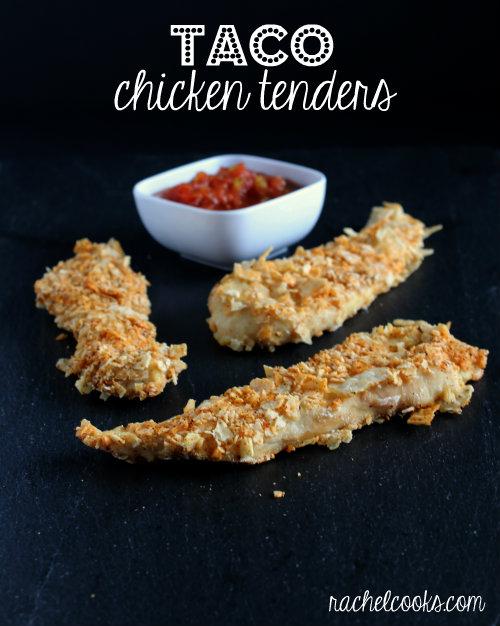 Taco Chicken Tenders ~ Rachel Cooks