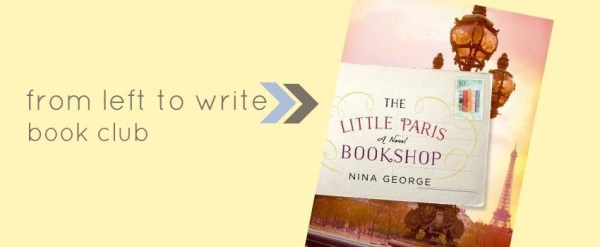From Left to Write talks about The Little Paris Bookshop this month. Love books? Then you'll want to check out our virtual book club!