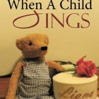 My New Book ... When A Child Sings