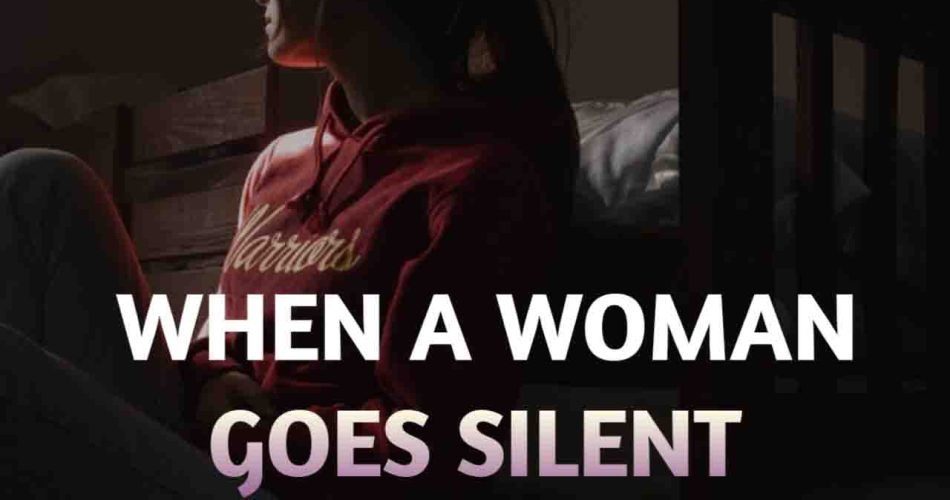 depressed girl quotes when a woman goes silent