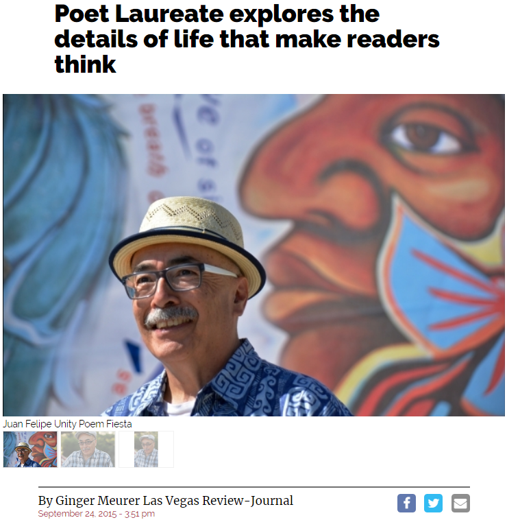 Juan Felipe Herrera: LV Review Journal, September 2015 - click to view article.