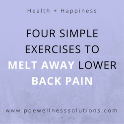 4 Simple Exercises To Melt Away Lower Back Pain