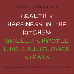 Health + Happiness In The Kitchen:  Weekly Recipe Adventures