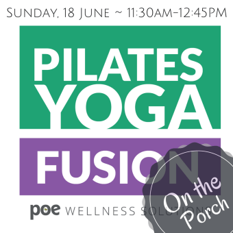 Pilates Yoga Fusion on the porch provided by Poe Wellness Solutions