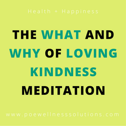 The What And Why Of Loving Kindness Meditation