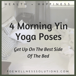 Get Up On The Best Side Of The Bed – 4 Morning Yin Yoga Poses