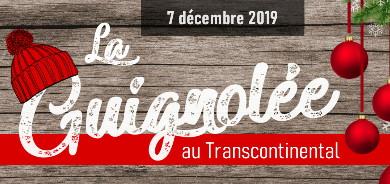 GUIGNOLÉE 2019 AU TRANSCONTINENTAL