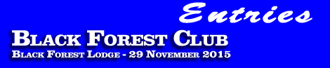 Black Forest Club Black Forest Lodge 29 November 2015 entries and form