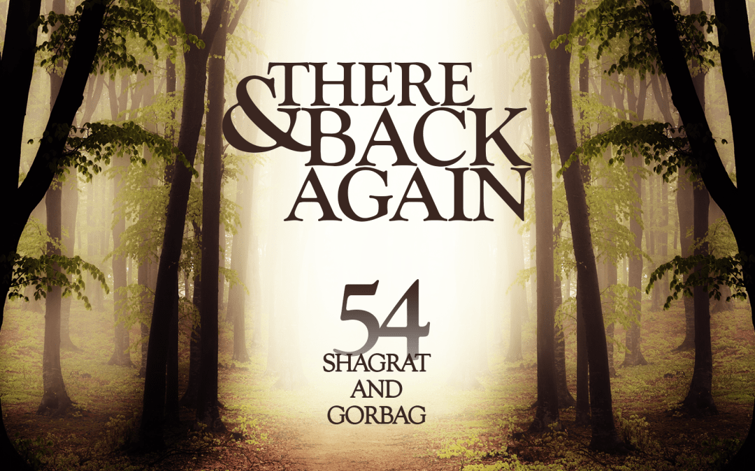 There And Back Again 54: Shagrat And Gorbag