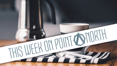 This Week On Point North: April 2nd