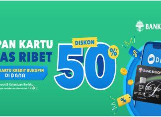 BUKOPIN diskon 50 DANA