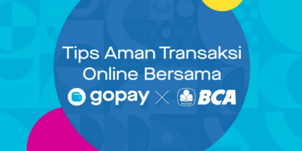 7 Tips Aman Transaksi Online Gopay Dan Bca Points Geek