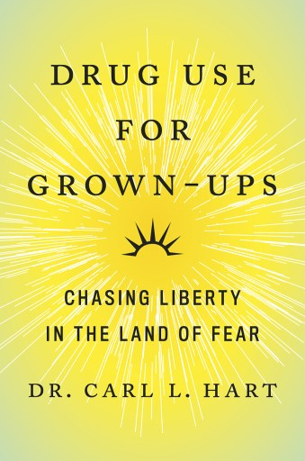 Cover of Drug Use For Grown Ups