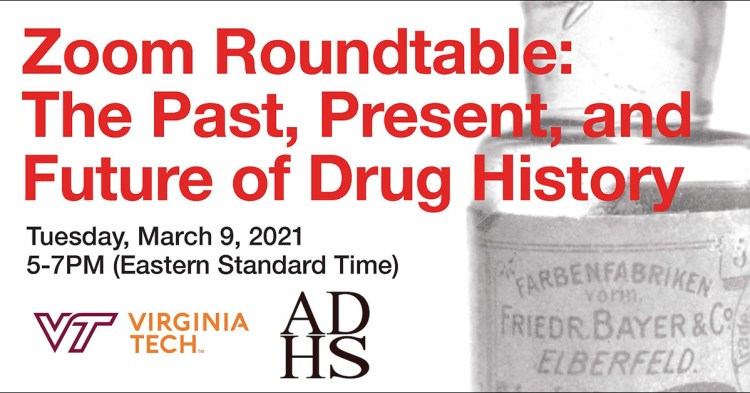 Zoom Roundtable Future of Drug History ad