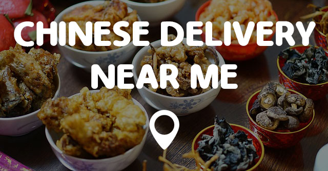 Chinese Food Near Near Me