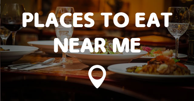 Good Places Eat Nearby