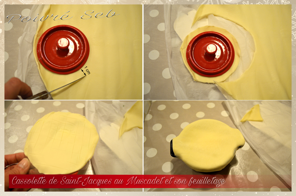 Cassolette de Saint-Jacques au muscadet-Préparation pate feuilletée