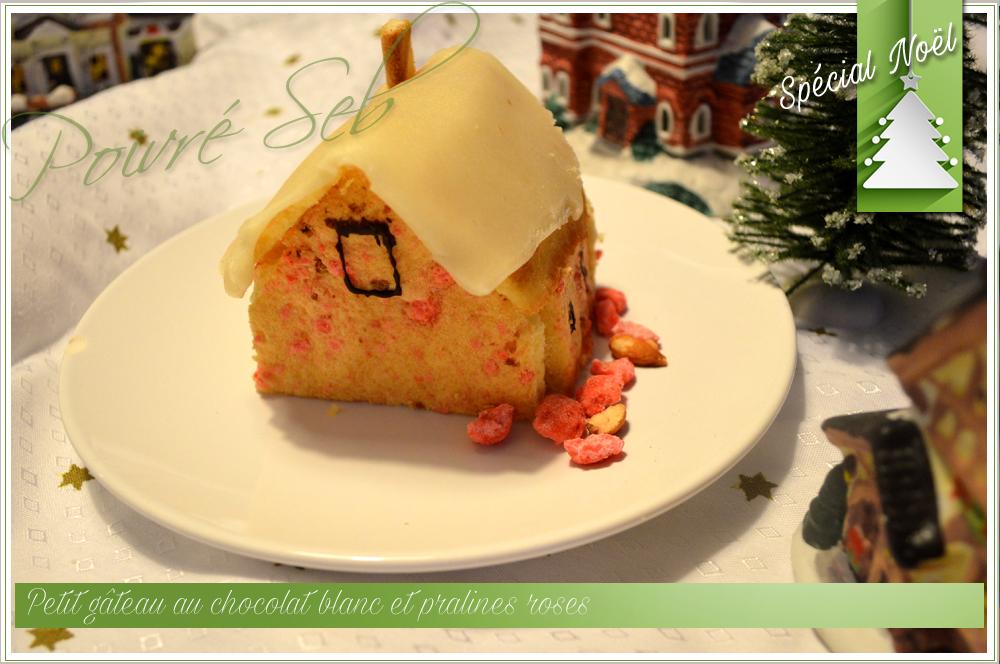 Petit gâteau au chocolat blanc et pralines roses