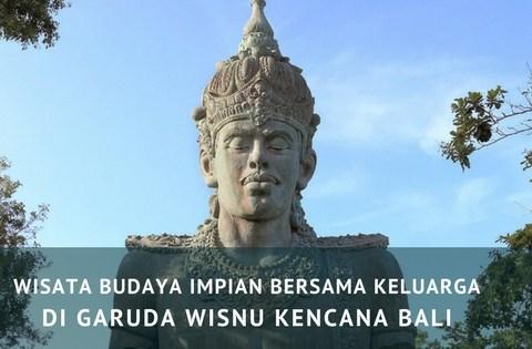 Garuda Wisnu Kencana, traveloka, wisata Bali ramah anak