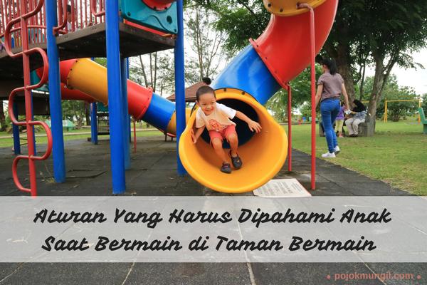 Aturan Bermain di Taman Bermain, aturan bermain di playground