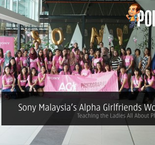 Sony Malaysia Alpha Girlfriends Workshop
