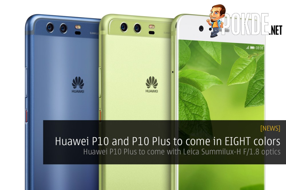 UPDATE] Huawei P10 and P10 Plus to come in EIGHT colors