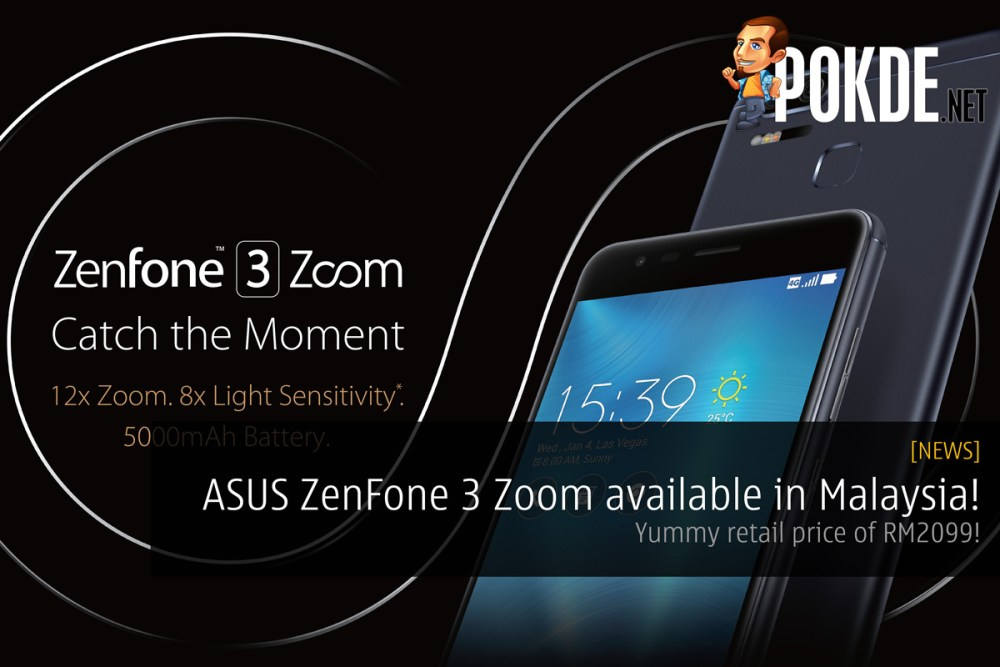 ASUS ZenFone 3 Zoom (ZE553KL) is now available in Malaysia! 31