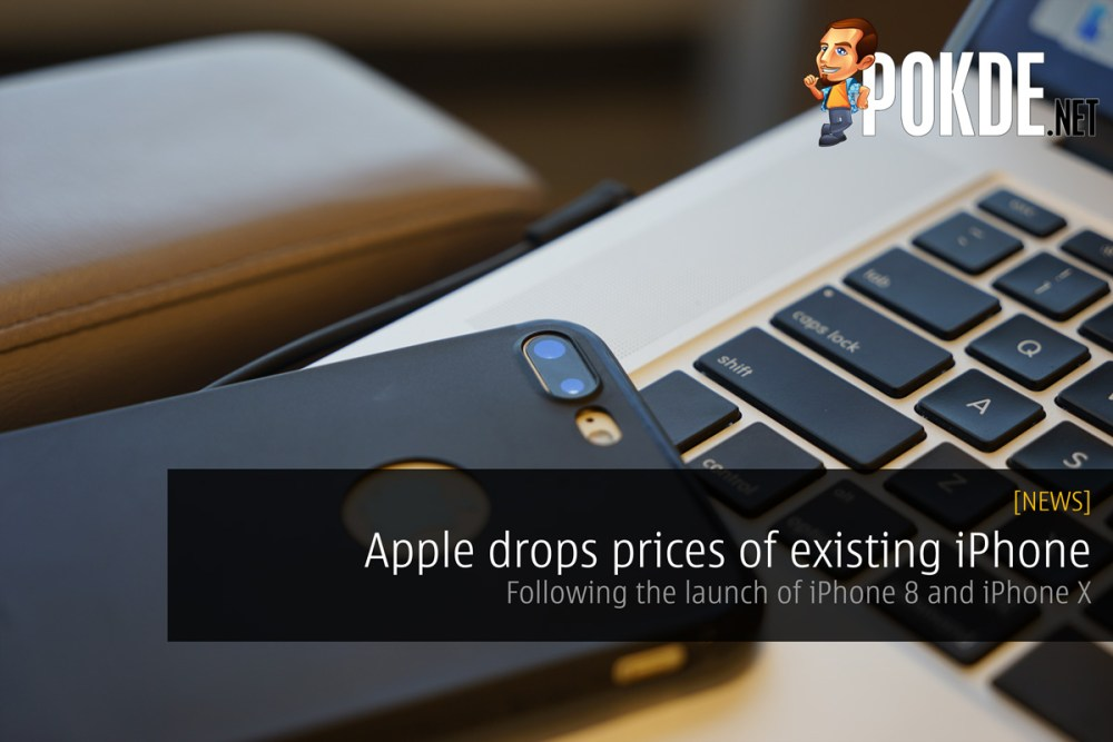5204f0bfb82 Apple drops prices of existing iPhone following the launch of iPhone 8 and  iPhone X – Pokde