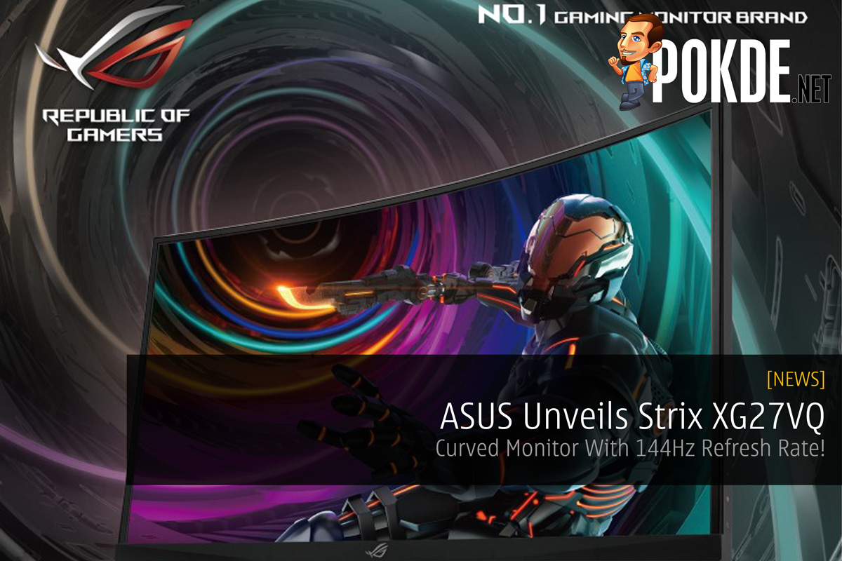 ASUS Unveils Strix XG27VQ - Curved Monitor With 144Hz