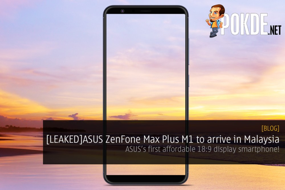 [LEAKED]ASUS Malaysia to bring in device with 18:9 display; codenamed ZB570TL 17