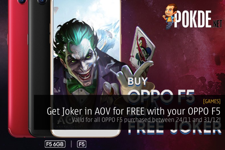 Get joker in aov for free with your oppo f5 valid for all oppo f5 get joker in aov for free with your oppo f5 valid for all oppo f5 purchased between 2411 and 3112 ccuart Image collections