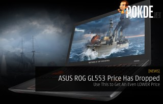 ASUS ROG GL553 Price Has Dropped