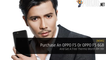 Get An OPPO F5 Or OPPO F5 6GB And Get A Free Thermo Worth RM