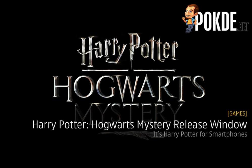 Harry Potter: Hogwarts Mystery Release Window