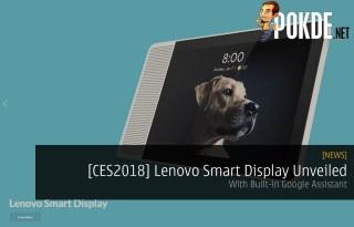 [CES2018] Lenovo Smart Display Unveiled