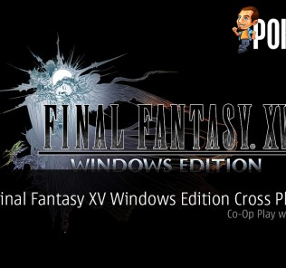 Final Fantasy XV Windows Edition Co-Op Play with Console