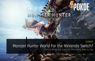 Monster Hunter World For the Nintendo Switch?