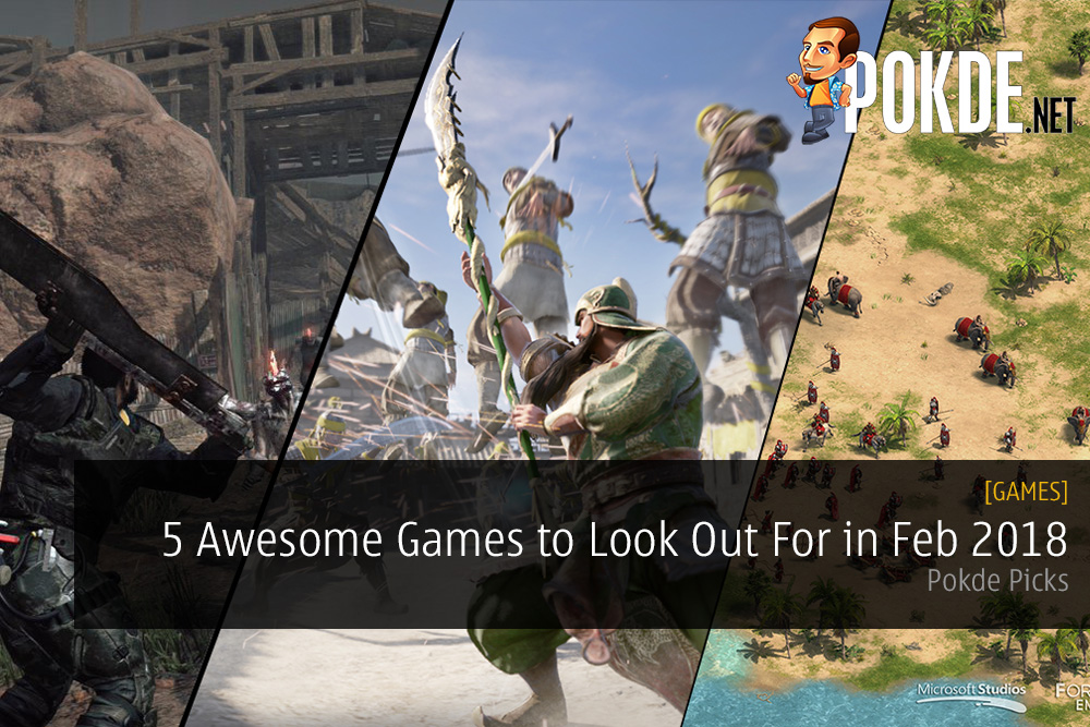 Pokde Picks: 5  Awesome Games to Look Out For in February 2018