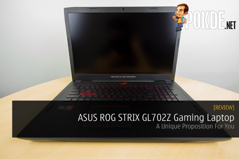 ASUS ROG STRIX GL702Z Gaming Laptop Review