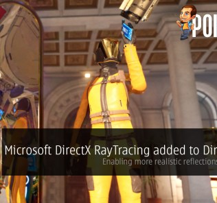 Microsoft DirectX RayTracing added to DirectX 12 — enabling more realistic reflections in games! 38