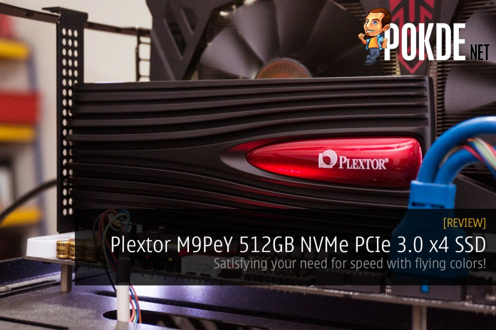 Plextor M9PeY 512GB NVMe PCIe SSD review — satisfying your need for speed with flying colors! 23