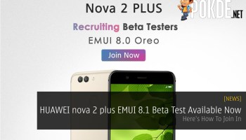 HUAWEI Is Looking For EMUI 9 0 Beta Testers For nova 3 And