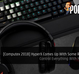 [Computex 2018] HyperX Comes Up With Some RGB Gears — Control Everything With NGenuity! 28