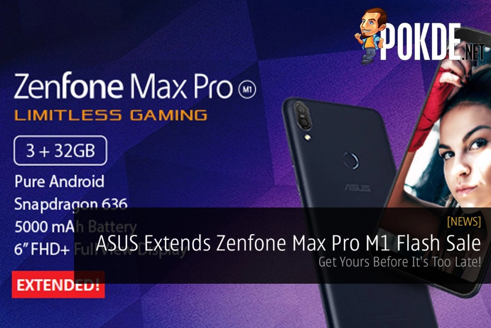 ASUS Extends Zenfone Max Pro M1 Flash Sale — Get Yours Before It's Too Late! 26