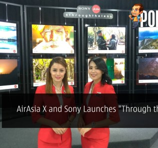 "AirAsia X and Sony Malaysia Launches ""Through the Lens"""