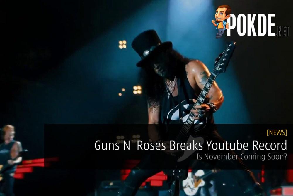 Guns N' Roses Breaks Youtube Record — Is November Coming